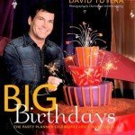 Big Birthdays-The Party Planner Celebrates Lifes Milestones David Tutera