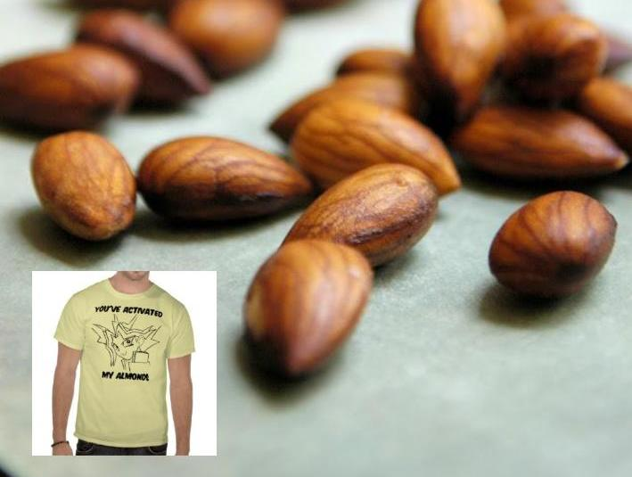 Have You Activated Your Nuts Today?, Activated Almonds, activated nuts, holiday gag gifts, health food