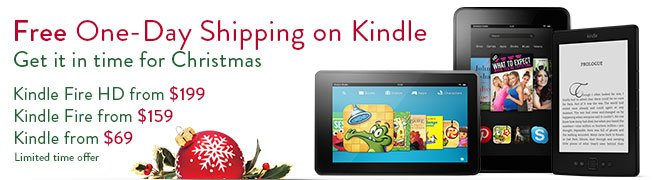 Free One Day Shipping on Kindle! Get it in time for Christmas