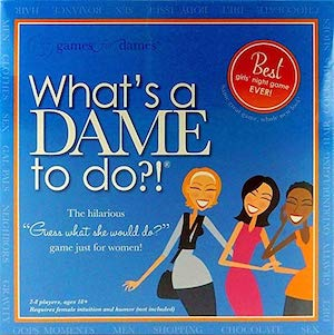 Girls Night Out Party Game - Whats a Dame to do