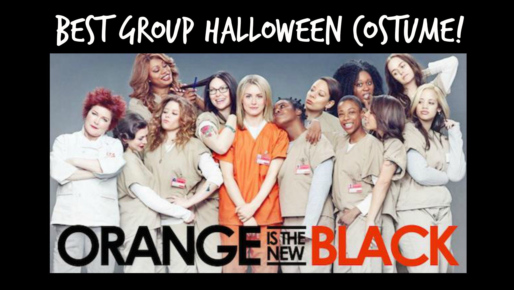 Best Group Halloween Costume Orange is the New Black