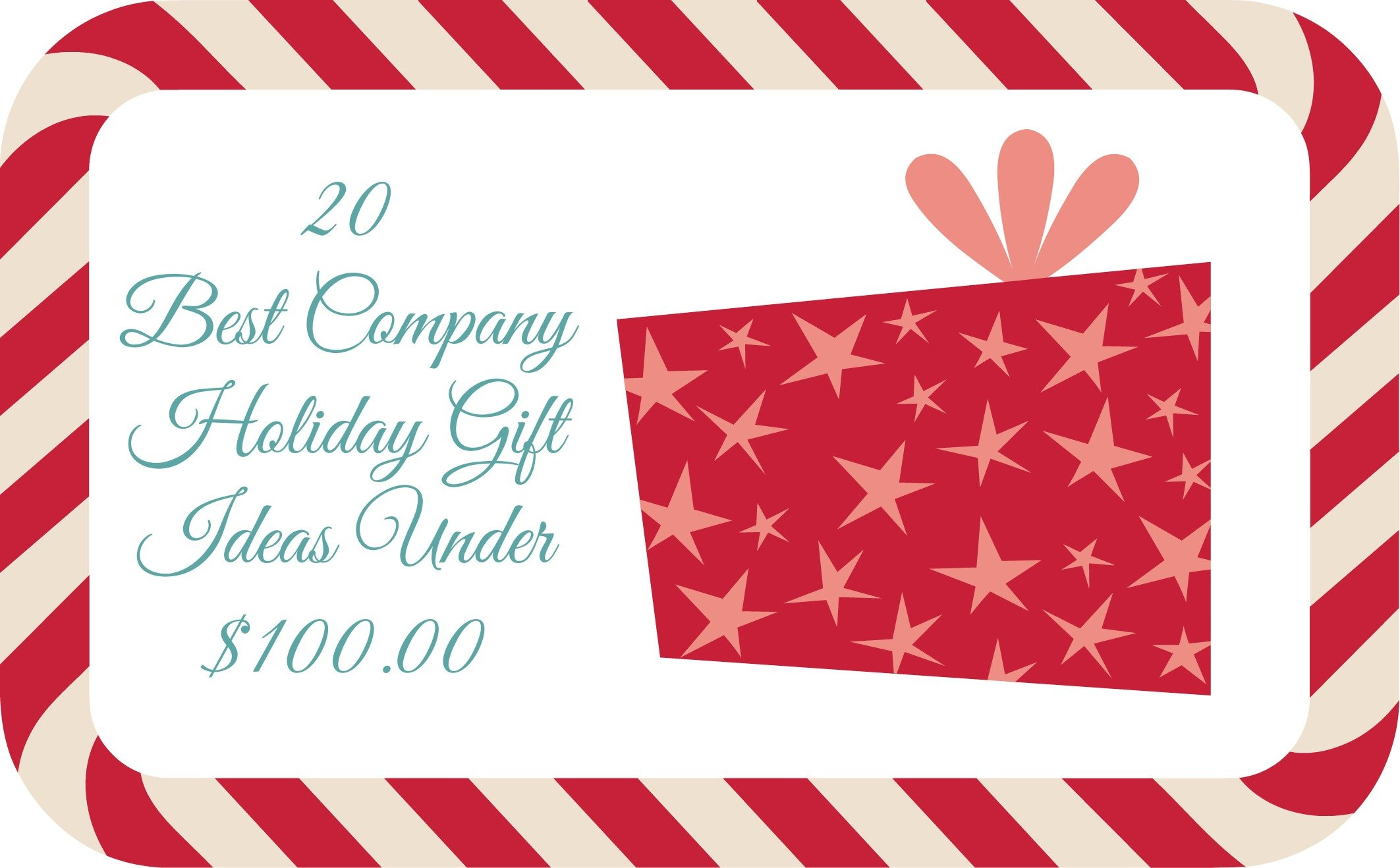 20 Best Company Holiday Gift Ideas Under 100