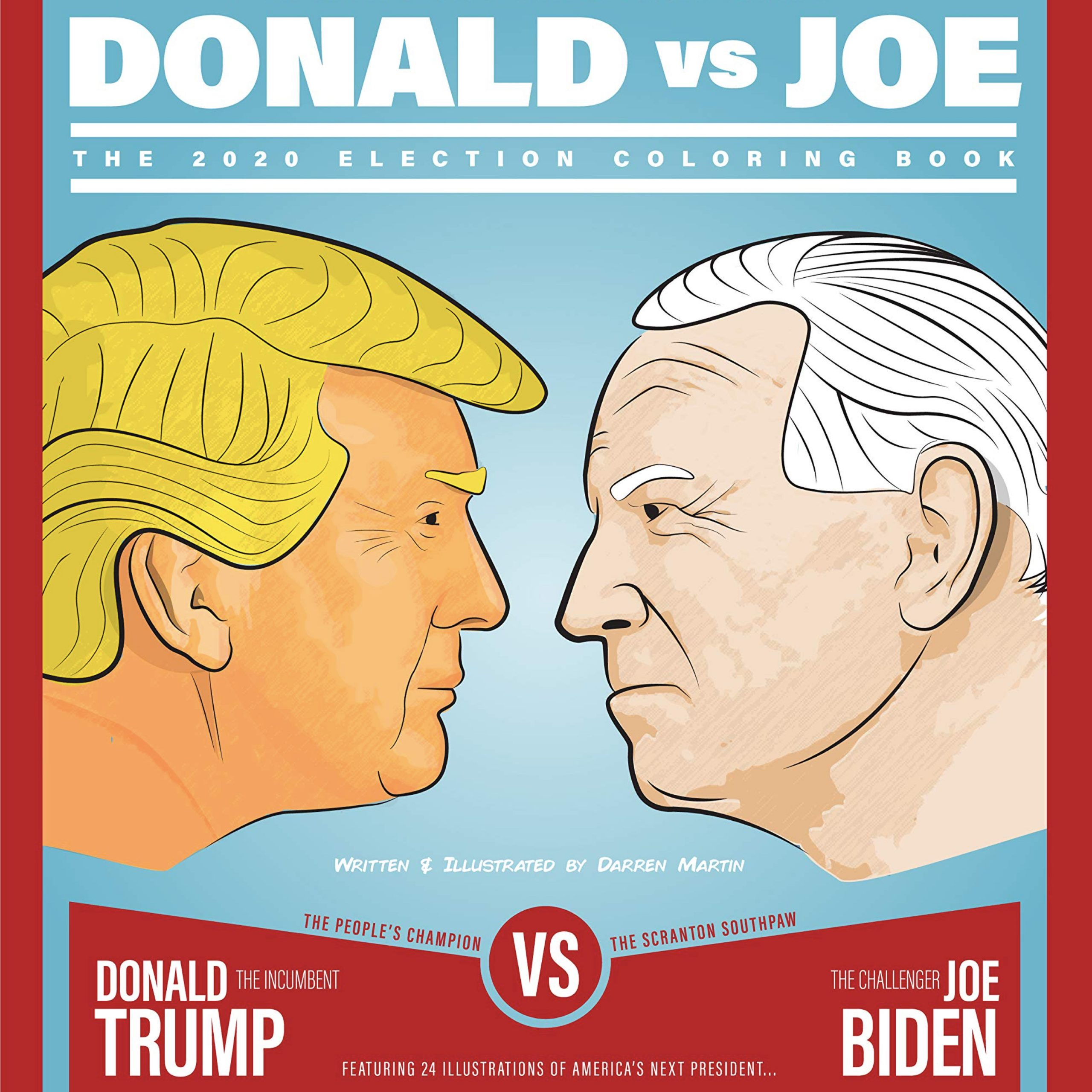 Donald vs Joe 2020 Election Coloring Book