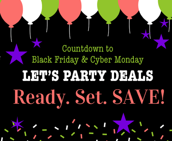 Black Friday Cyber Monday Lets Party Deals
