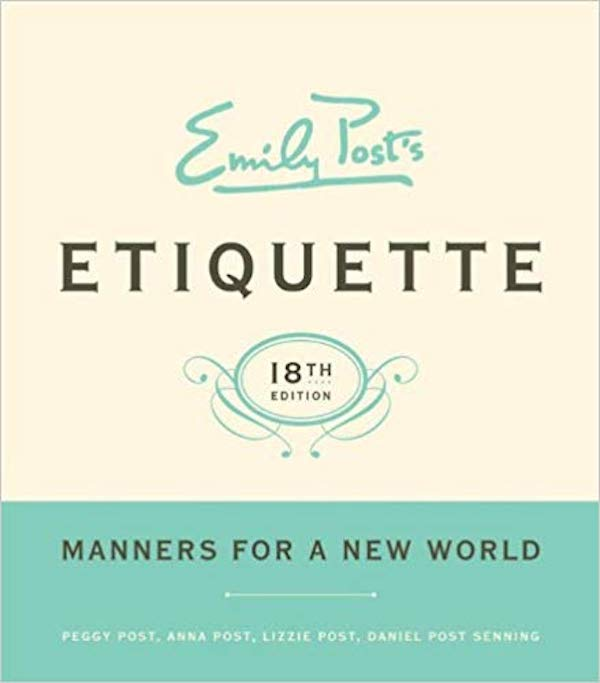 Emily Posts Etiquette Manners for a New World
