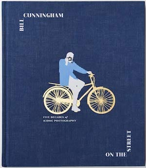 Bill Cunningham- On the Street- Five Decades of Iconic Photography