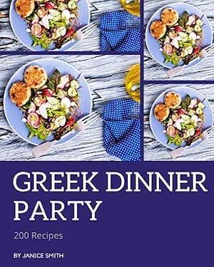 Greek Dinner Party Cookbook