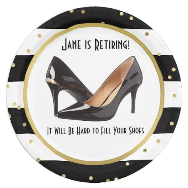 It Will be Hard to Fill your Shoes Women's Retirement Party Supplies