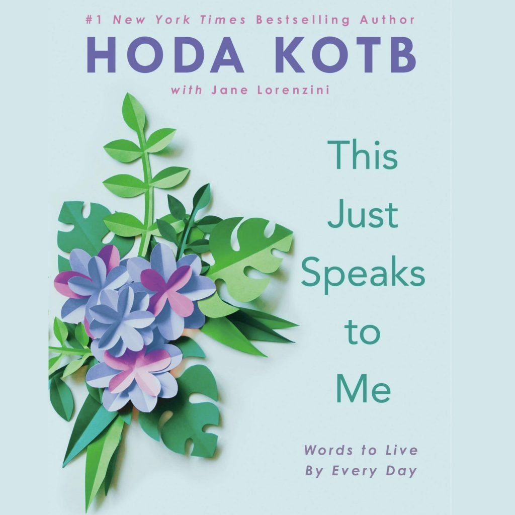 This Just Speaks to Me - Hoda Kotb
