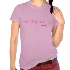 My Mommy and My Baby has my Heart Shirts